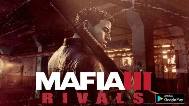 Photo of Mafia III Rivals erscheint für Android und iOS